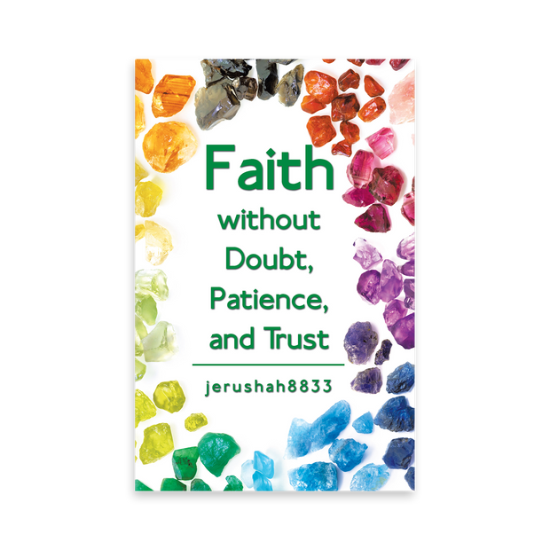 Faith without Doubt, Patience, and Trust