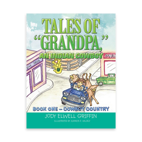 "Tales of ""Grandpa,"" an Indian Cowboy"