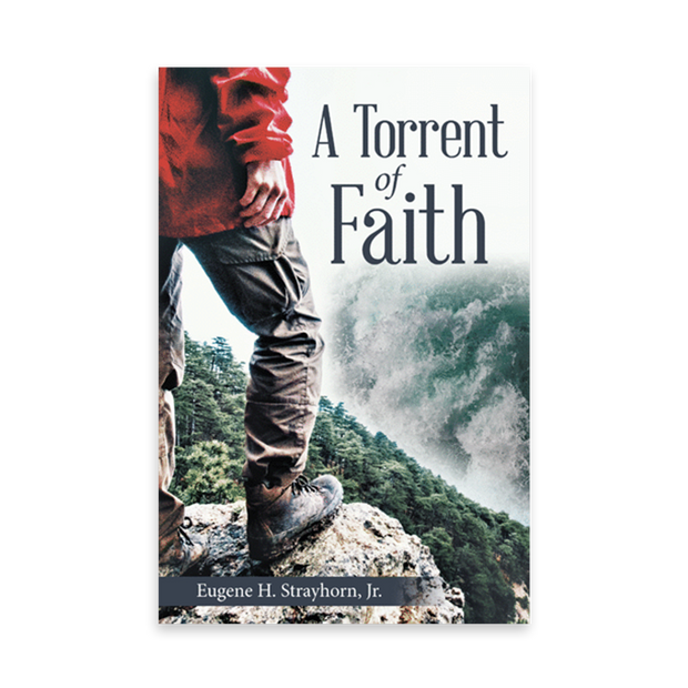A Torrent of Faith