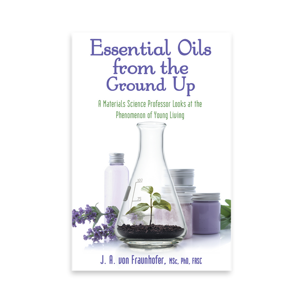 Essential Oils from the Ground Up
