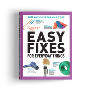 Easy Fixes for Everyday Things