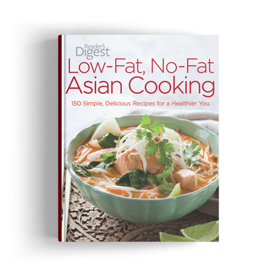 Low-Fat, No-Fat Asian Cooking: 150 Delicious Recipes to a Healthy You