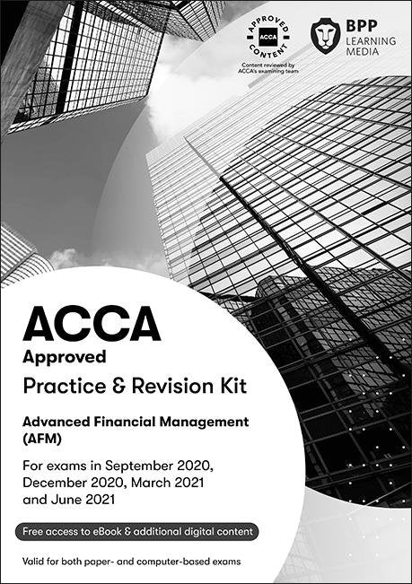 BPP ACCA set of 2 ebooks - AFM Advanced Financial Management P4 (Sep 20-June 21). - Eduyush