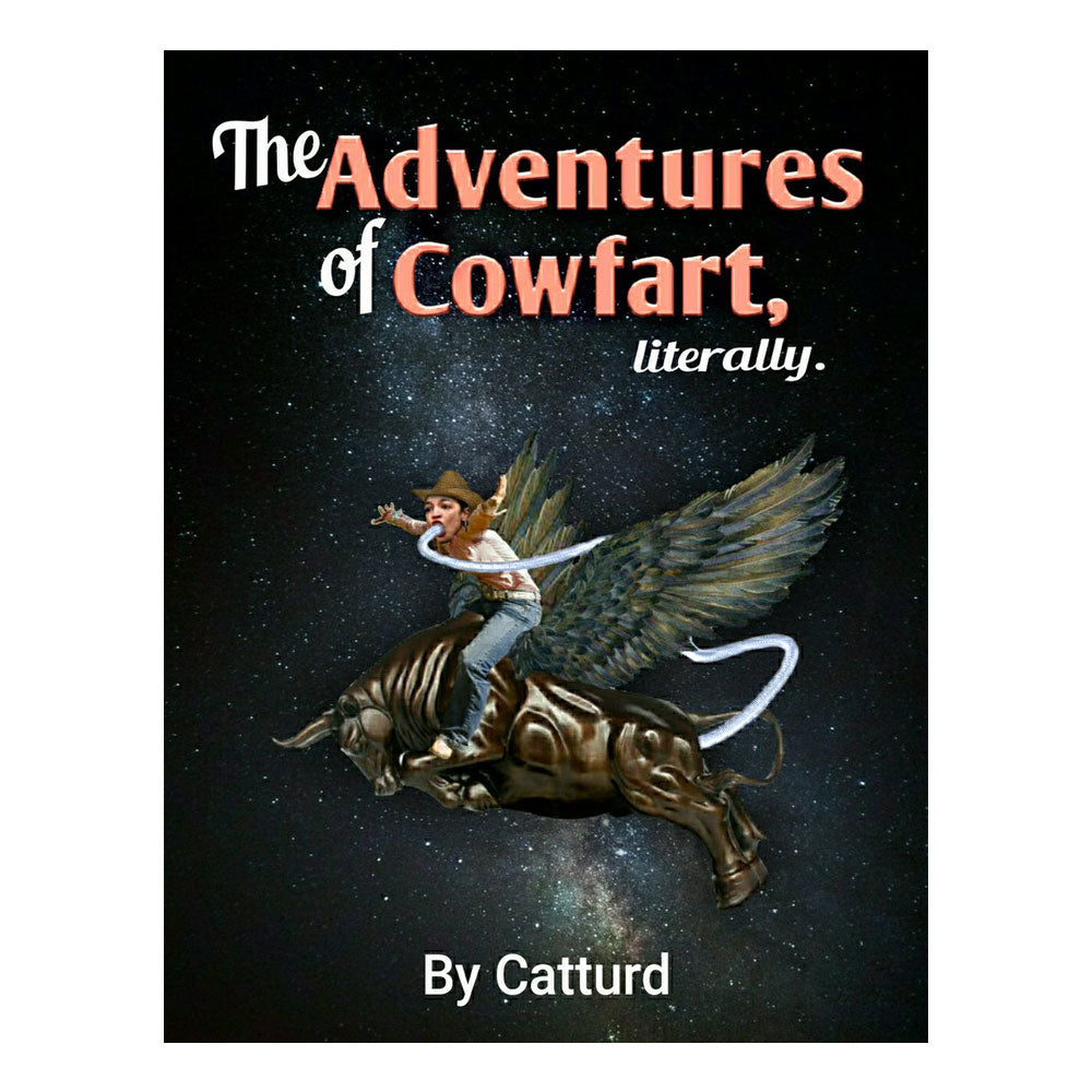 The Adventures of Cowfart Literally - Ebook Version