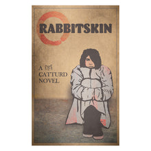 Load image into Gallery viewer, Rabbitskin Novel