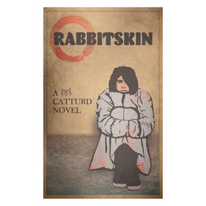 Rabbitskin Novel