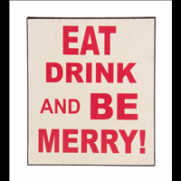 Eat, drink & be Merry Plaque