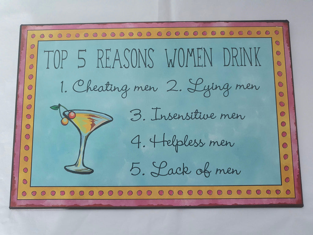 Why Women Drink Tin Sign
