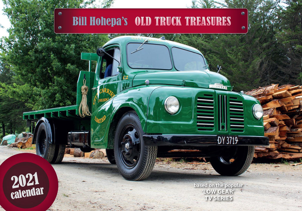 2021 Calendar Bill Hohepa's Old Truck Treasures