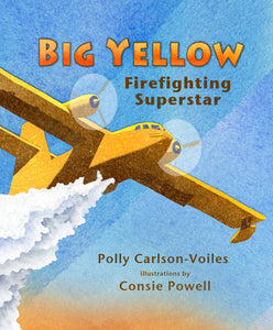 Big Yellow - Firefighting Superstar - Hardcover