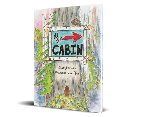 At The Cabin - Hardcover