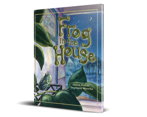 Frog in the House - Hardcover
