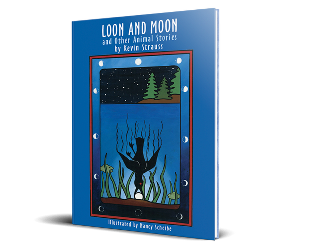Loon & Moon And Other Animal Stories