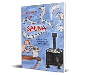 The Best Part of a Sauna - Hardcover