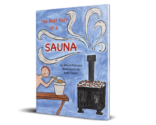 The Best Part of a Sauna - Softcover