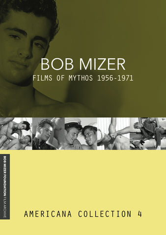 BOB MIZER: Films of Mythos 1956-1971