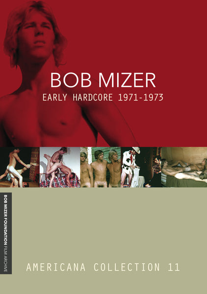 BOB MIZER: Early Hardcore 1971-1973