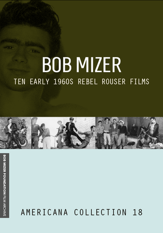 BOB MIZER: Ten Rebel Rouser Films of the Early 1960s