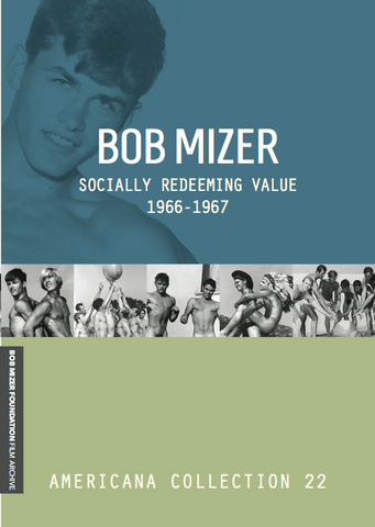 BOB MIZER: Socially Redeeming Value 1966-1967