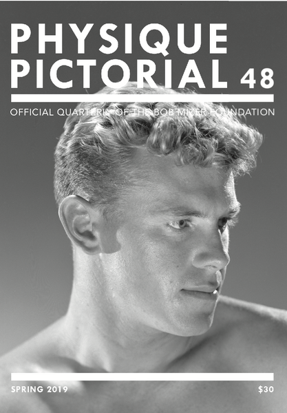 Physique Pictorial Volume 48 [Spring 2019]