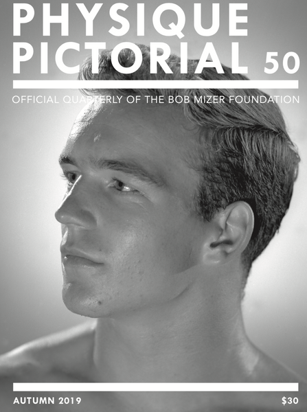 Physique Pictorial Volume 50 [Autumn 2019]