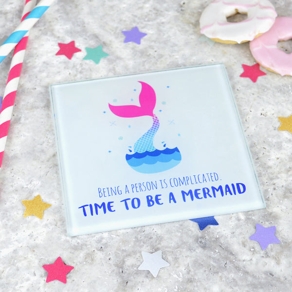 'Be a mermaid' funny mermaid coaster