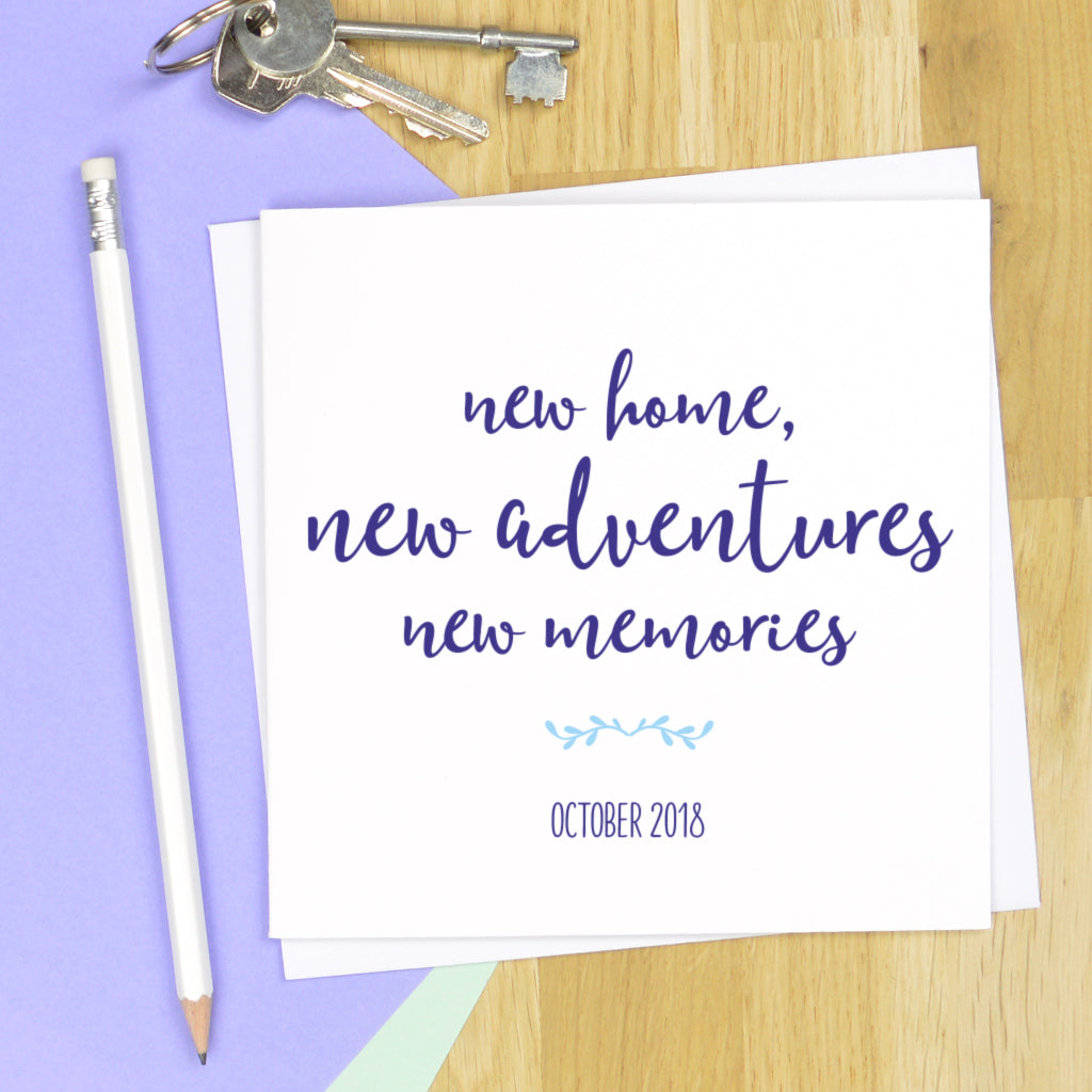 'New home, new adventures, new memories' housewarming card
