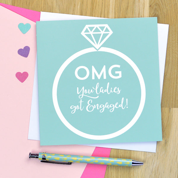 'OMG you ladies got engaged' lesbian engagement card