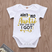 """Ain't no Auntie Like the one I Got"" Letter Printed Baby Romper"