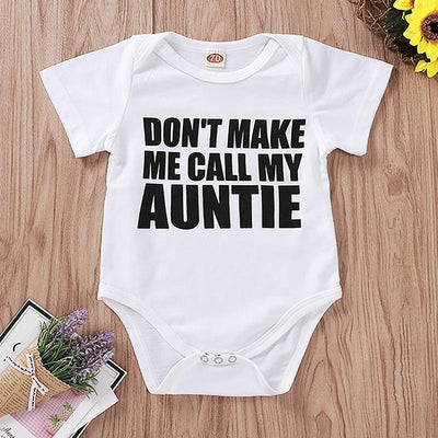 """Don't make me call my auntie"" Letter Printed Baby Romper"