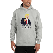 Load image into Gallery viewer, Grab'Em By The Taco - Champion Hoodie
