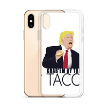 Load image into Gallery viewer, Grab'em By The Taco - iPhone Case