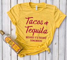 Load image into Gallery viewer, Tacos and Tequila Because It's Tuesday Somewhere red Women tshirt Cotton Casual Funny t shirt Gift 90s Lady Yong Girl S-914