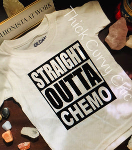 STRAIGHT OUTTA CHEMO Tee