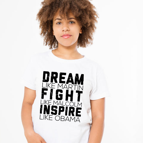 DREAM, FIGHT, INSPIRE