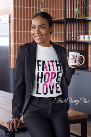 Faith Hope Love Breast Cancer tee and mug set