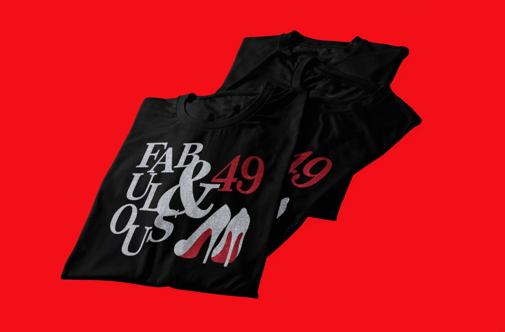 Fabulous Heels Birthday tee with age