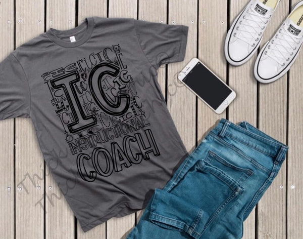Instructional Coach Tee (Typography Design)