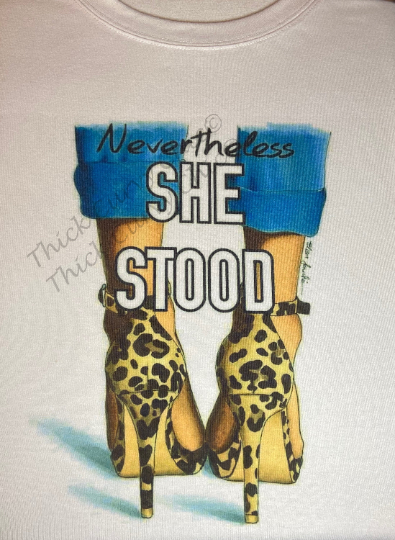 Nevertheless She Stood Tee