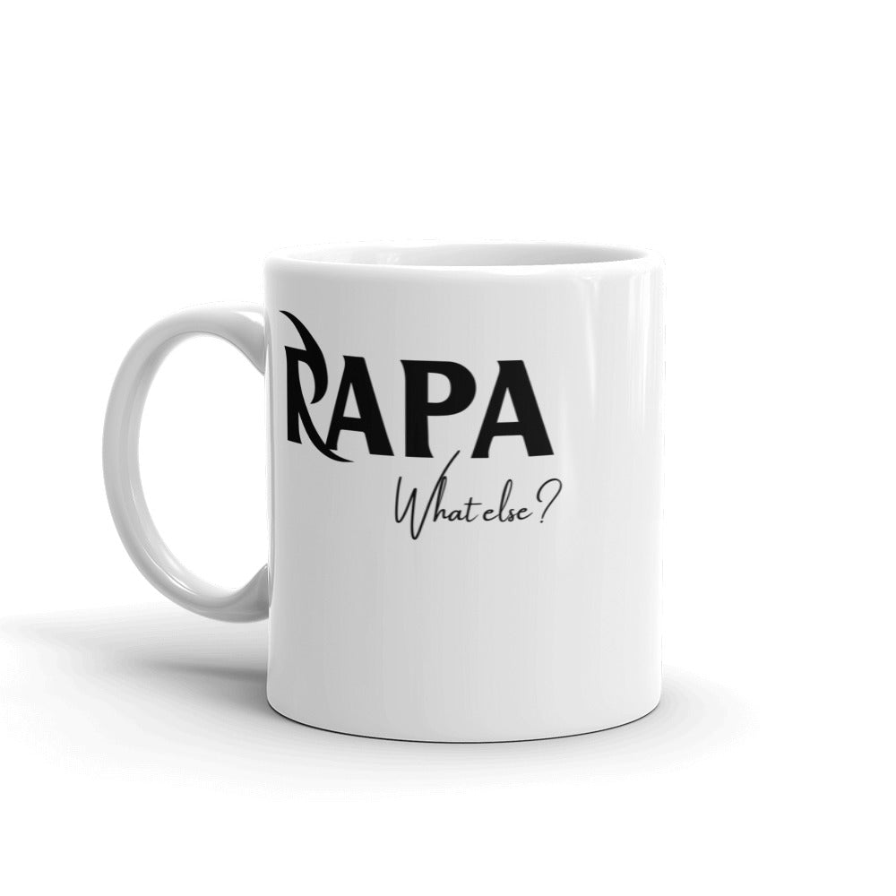 Tasse - Papa What else?