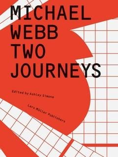 Michael Webb - Two Journeys