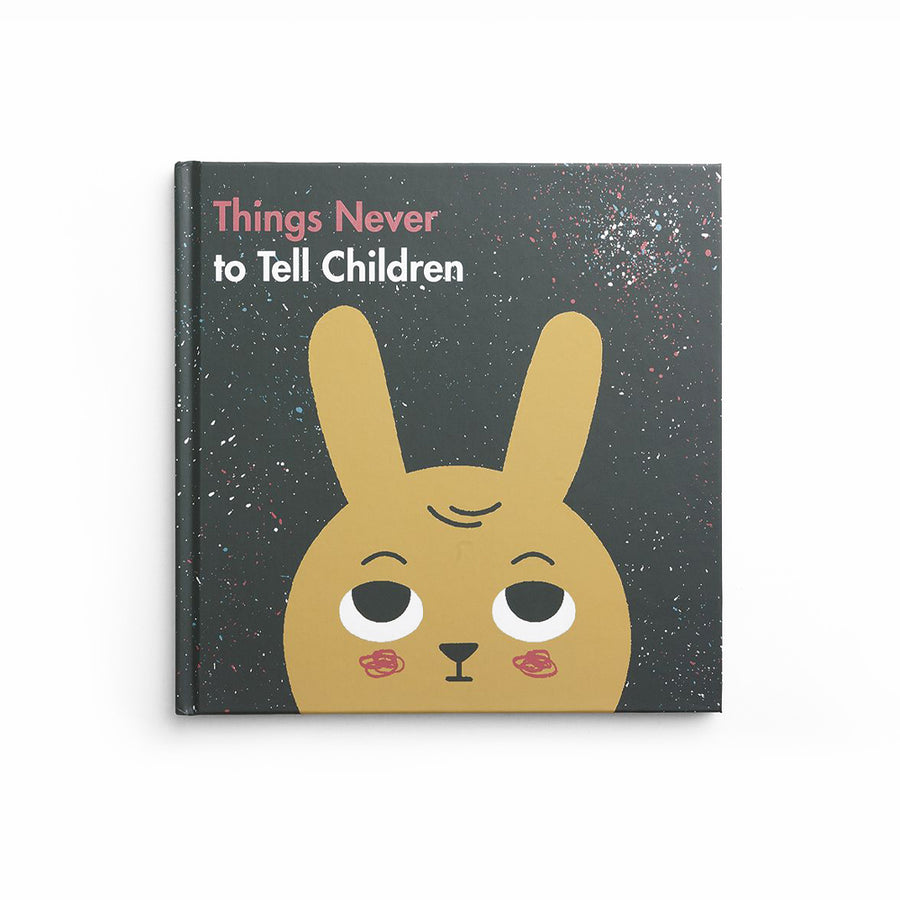 Press - Things Never To Tell Children