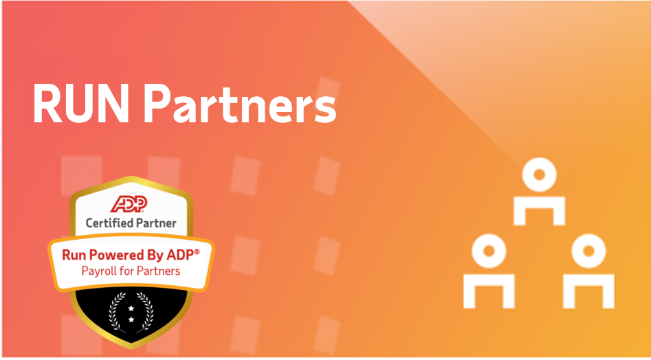 Certified Partner in RUN Powered by ADP® Payroll for Partners