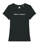"T-shirt ""God is a Woman"""