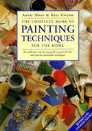 The Complete Book of Painting Techniques for the Home