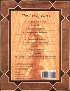 The Art of Faux: The Complete Sourcebook of Decorative Painted Finishes (Crafts Highlights)