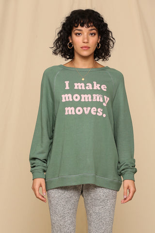 """Mommy Moves"" Tri-Blend French Terry Pullover Sweatshirt Top"