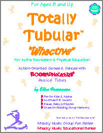 "Totally Tubular™ ""Whactive!"""
