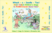 Whack-a-Doodle Too! Songbook