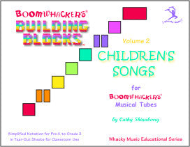 Building Blocks™ Children's Songs, Volume 2